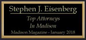 Steve Eisenberg selected as Top Madison Attorney